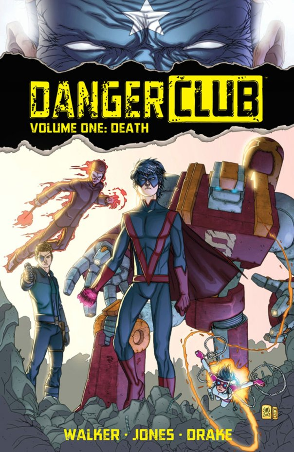 Danger Club Volume One Cover